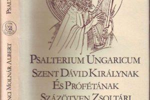 Tennivalóink Szenci Molnár Albert és a Magyar Zsoltárkönyv körül
